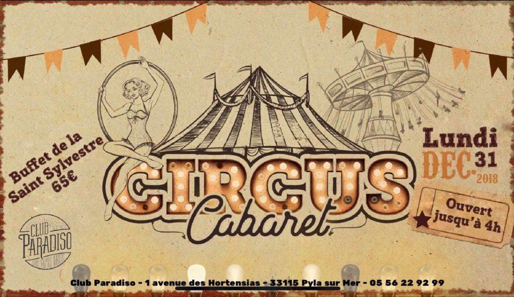 Le Paradiso fait son Cirque !